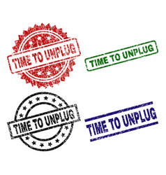 Damaged textured time to unplug stamp seals vector