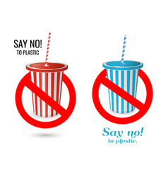say no to plastic disposable red and blue cup vector image
