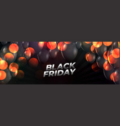 black friday event banner with flying balloons vector image