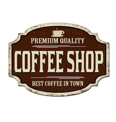 Coffee shop vintage rusty metal sign vector