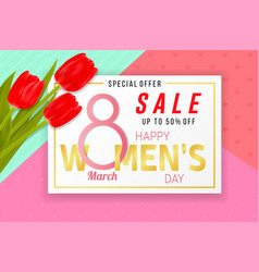 happy womens day sale background with tulips vector image