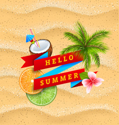 hello summer banner with flower coconut cocktail vector image