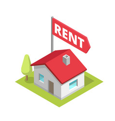 Rent a house isometry building cottage text flag vector