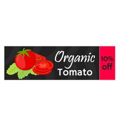 tomato sale - organic vegetarian nutrition vector image