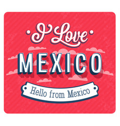 vintage greeting card from mexico vector image vector image