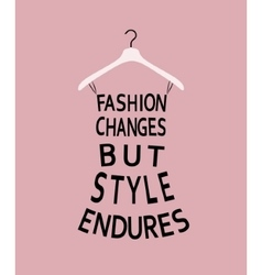 Woman fashion dress made from quote vector image