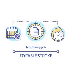 Temporary job concept icon odd job idea thin line vector