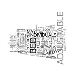 Benefits of an adjustable bed text word cloud vector