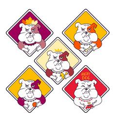 Funny set warning signs with angry bulldog vector