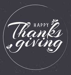 Hand drawn thanksgiving typography card vector