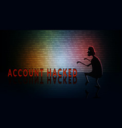 Account hacked concept with silhouette of thief vector