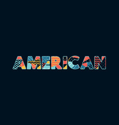 american concept word art vector image