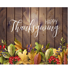 happy thanksgiving poster with autumn leaves vector image