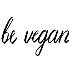 Be vegan vector