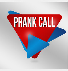 Prank call sign or label vector