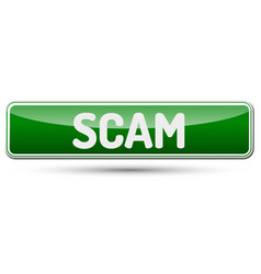 Scam - abstract beautiful button with text vector
