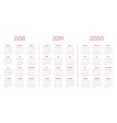 Calendar template for 2018 2019 2020 vector