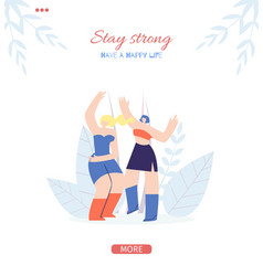Stay strong motivate page for mobile app stories vector