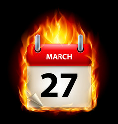 Twenty-seventh march in calendar burning icon on vector