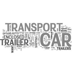 A look at car transport trailers text word cloud vector