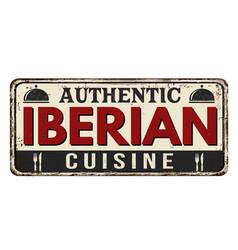 Authentic iberian cuisine vintage rusty metal sign vector