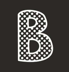 B alphabet letter with white polka dots on black vector