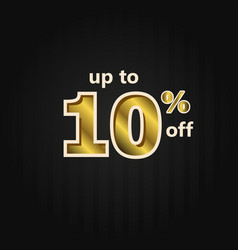 Discount up to 10 off label price gold template vector