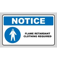 Flame retardant clothing required sign vector