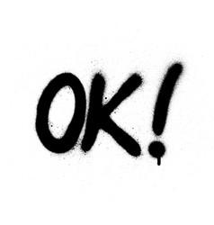 graffiti ok abbreviation in black over white vector image