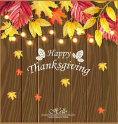 happy thanksgiving card fall leaves over vector image