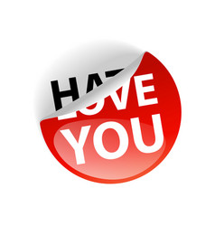hate and love you creative sticker label slogan vector image