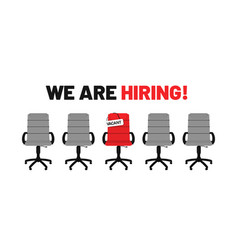 we are hiring open vacancy hiring and recruitment vector image