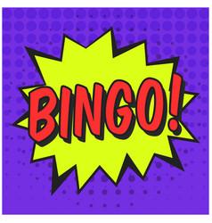 Bright speech bubble with bingo text vector