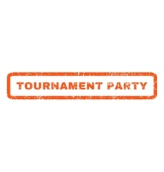 Tournament Party Rubber Stamp vector image