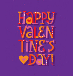 valentine day fun colors lettering greeting card vector image