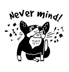 French bulldog scratch head and sign fun cute vector image vector image