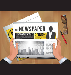 newspaper in hands daily news businessman hold vector image