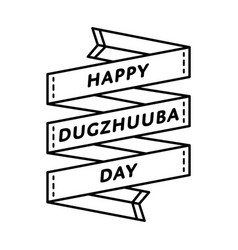Happy dugzhuuba day greeting emblem vector
