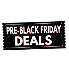 Pre-black friday deals grunge rubber stamp vector