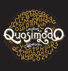 custom retro typeface quasimodo vector image vector image