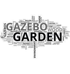 a look at garden gazebos text word cloud concept vector image