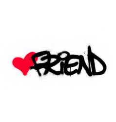 Graffiti friend word with red heart sprayed over vector