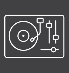 turntable line icon music and instrument vector image