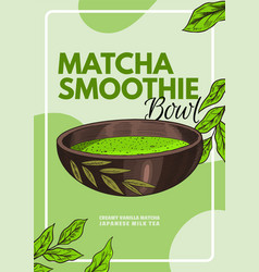 matcha green tea smoothie bowl poster healthy vector image
