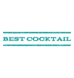 Best Cocktail Watermark Stamp vector image