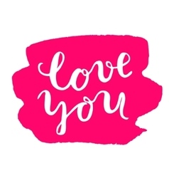 Love you Brush lettering vector image