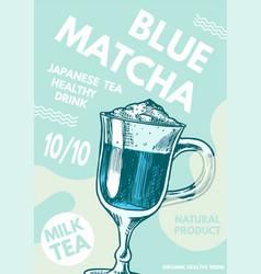 matcha blue tea poster healthy milk latte vector image