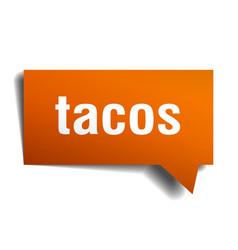 tacos orange 3d speech bubble vector image