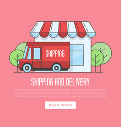 delivery van near the shop flat vector image