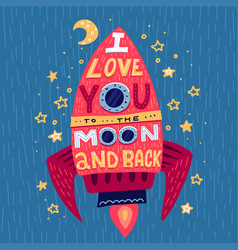 i love you to moon and back hand drawn poster vector image